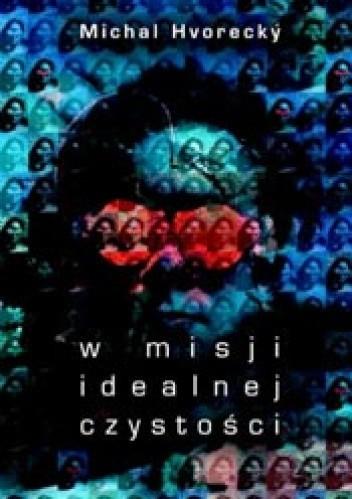Okładka książki W misji idealnej czystości