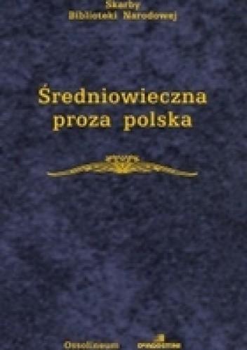 Okładka książki Średniowieczna proza polska