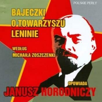 Okładka książki Bajeczki o towarzyszu Leninie według Michaiła Zoszczenki