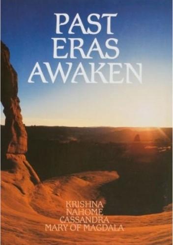 Okładka książki Past Eras Awaken (Vol. I)