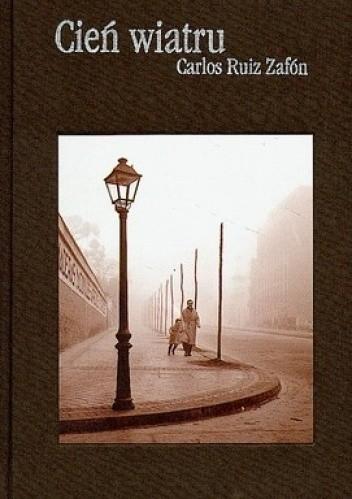 Okładka książki Cień wiatru