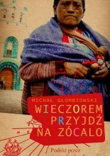 Wieczorem przyjd na zcalo