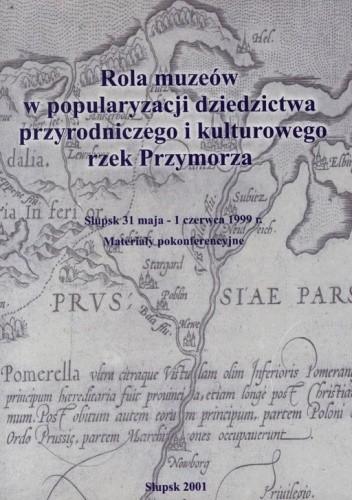 Okładka książki Rola muzeów w popularyzacji dziedzictwa przyrodniczego i kulturowego rzek Przymorza