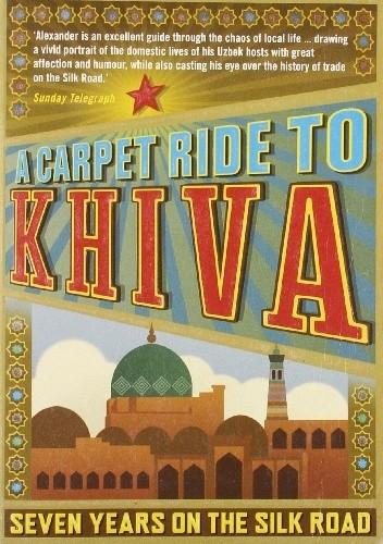 Okładka książki A carpet ride to Khiva