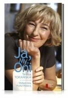 Ja, My, Oni. Teresa Torańska w rozmowie z Małgorzatą Purzyńską