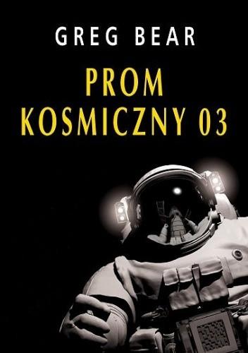 Okładka książki Prom kosmiczny 03