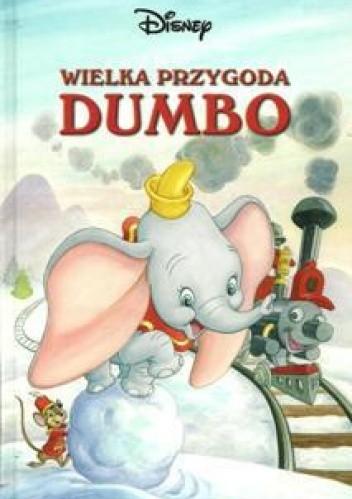 Okładka książki Wielka przygoda Dumbo