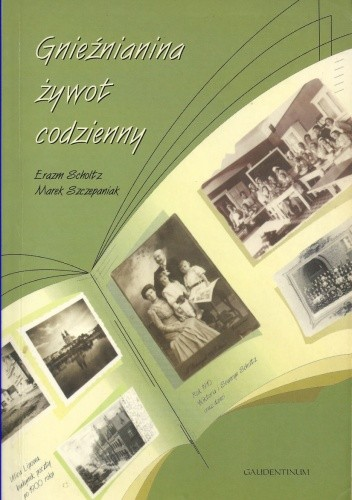 Okładka książki Gnieźnianina żywot codzienny