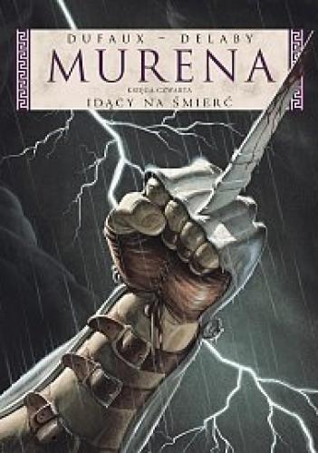 Okładka książki Murena: Idący na śmierć