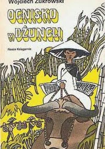 Okładka książki Ognisko w dżungli