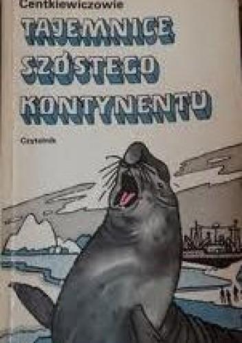 Okładka książki Tajemnice szóstego kontynentu