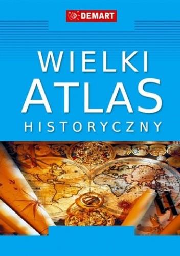 Okładka książki Wielki Atlas Historyczny