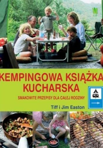 Okładka książki Kempingowa książka kucharska. Smakowite przepisy dla całej rodziny