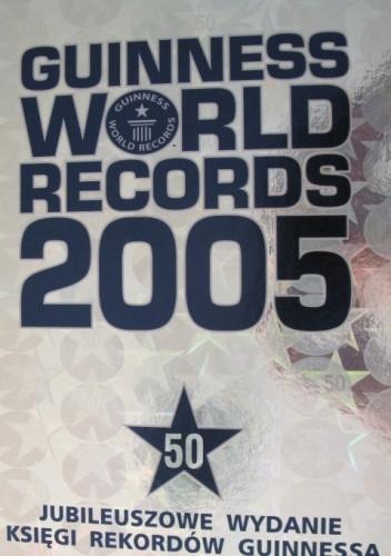 Okładka książki Guinness World Records 2005
