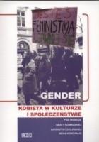 Gender. Kobieta w kulturze i społeczeństwie