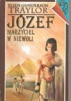 Józef - marzyciel w niewoli