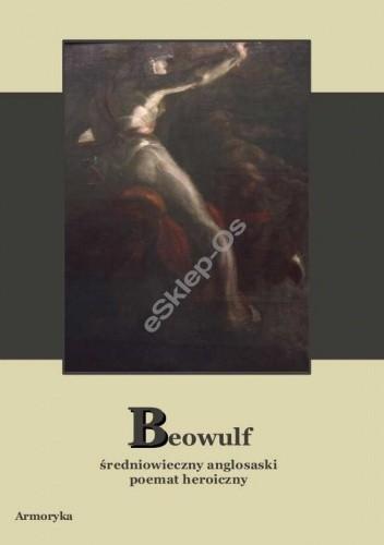 Okładka książki Beowulf. Średniowieczny anglosaski poemat heroiczny
