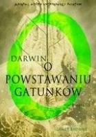 Darwin. O powstawaniu gatunków