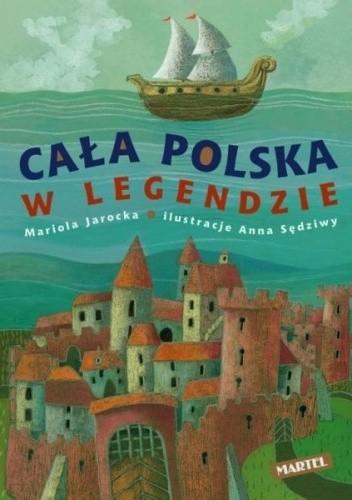 Okładka książki Cała Polska w legendzie