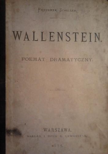 Okładka książki Wallenstein. Poemat dramatyczny