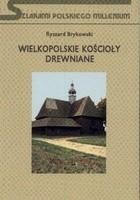 Wielkopolskie kościoły drewniane