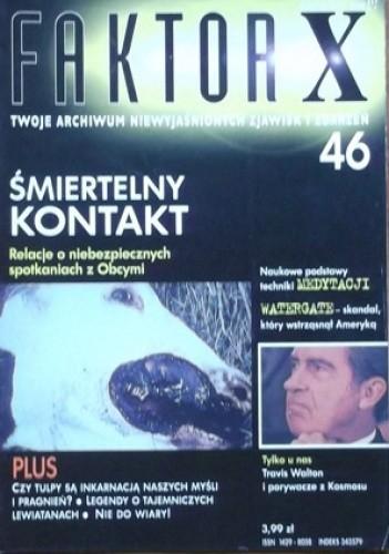 Okładka książki Faktor X Twoje archiwum niewyjaśnionych zjawisk i zdarzeń, nr 46