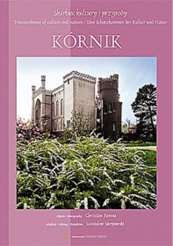 Okładka książki Kórnik. Skarbiec kultury i przyrody
