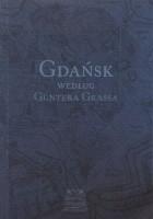 Gdańsk według Güntera Grassa