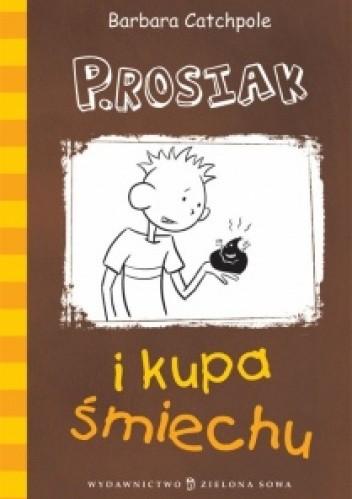 Okładka książki P.Rosiak i kupa śmiechu