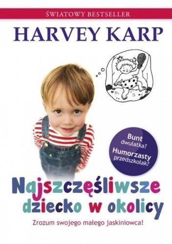 Okładka książki Najszczęśliwsze dziecko w okolicy