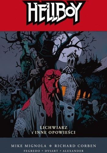 Okładka książki Hellboy: Lichwiarz i inne opowieści