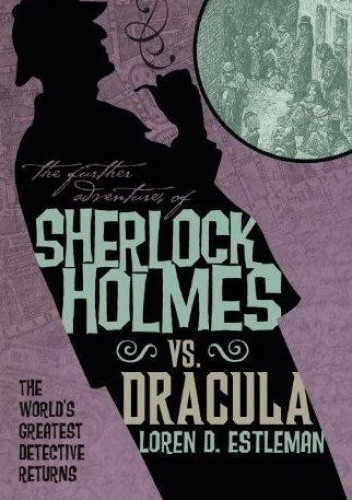 Okładka książki Sherlock Holmes vs. Dracula