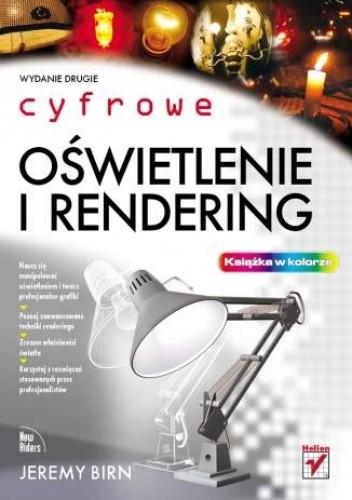 Okładka książki Cyfrowe oświetlenie i rendering.