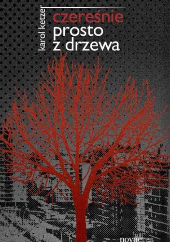 Okładka książki Czereśnie prosto z drzewa