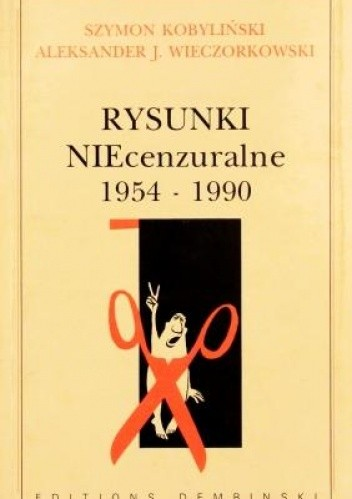 Okładka książki Rysunki NIEcenzuralne 1954-1990