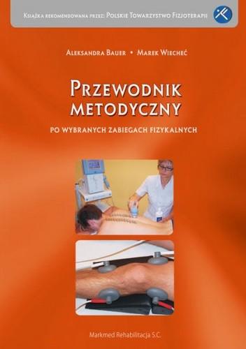 Okładka książki Przewodnik metodyczny po wybranych zabiegach fizykalnych