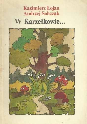 Okładka książki W Karzełkowie...