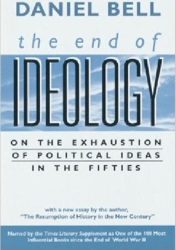 Okładka książki Koniec Ideologii