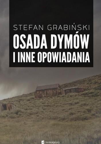 Okładka książki Osada dymów i inne opowiadania