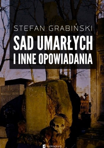 Okładka książki Sad umarłych i inne opowiadania