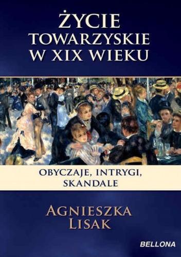 Okładka książki Życie towarzyskie w XIX wieku