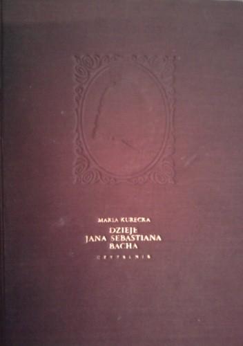 Okładka książki Dzieje Jana Sebastiana Bacha