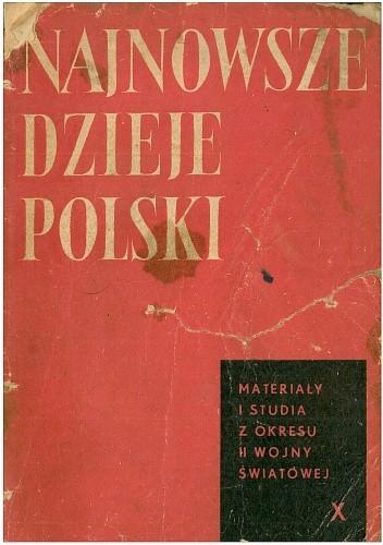 Okładka książki Najnowsze dzieje Polski. Materiały i Studia z okresu II wojny światowej. Tom X