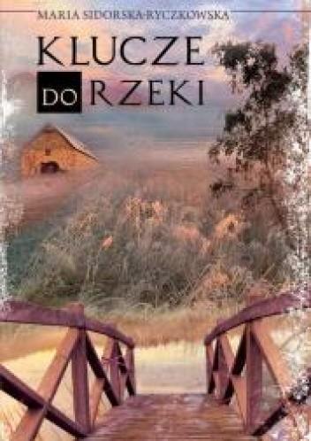 Okładka książki Klucze do rzeki