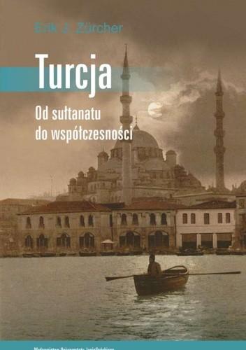 Okładka książki Turcja. Od sułtanatu do współczesności