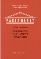 Eduskunta - parlament Finlandii