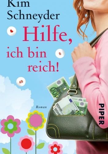 Okładka książki Hilfe, ich bin reich!