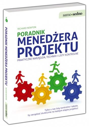 Okładka książki Poradnik menedżera projektu Praktyczne narzędzia, techniki i listy kontrolne