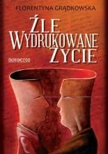 Okładka książki Źle wydrukowane życie