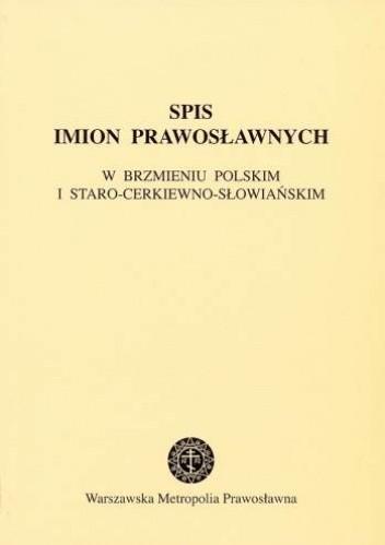 Okładka książki Spis imion prawosławnych w brzmieniu polskim i staro-cerkiewno słowiańskim